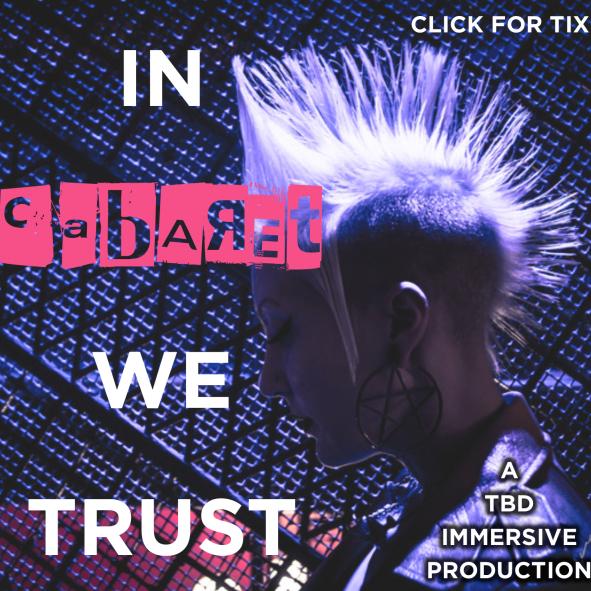 In Cabaret We Trust